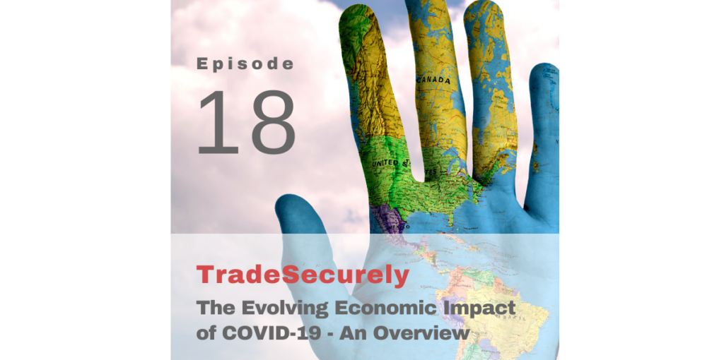 Episode 18: The Evolving Economic Impact of COVID-19