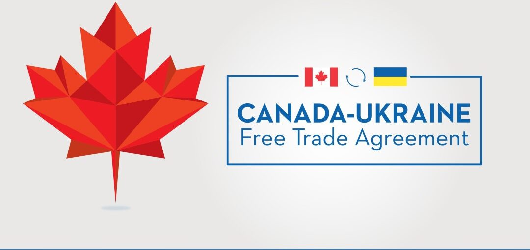 Canada–Ukraine trade deal vastly expands opportunities for exporters